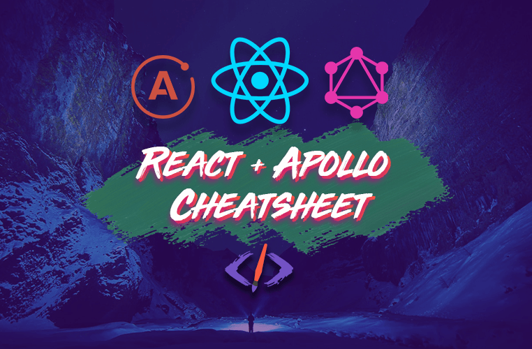React and Apollo 2020 Cheatsheet