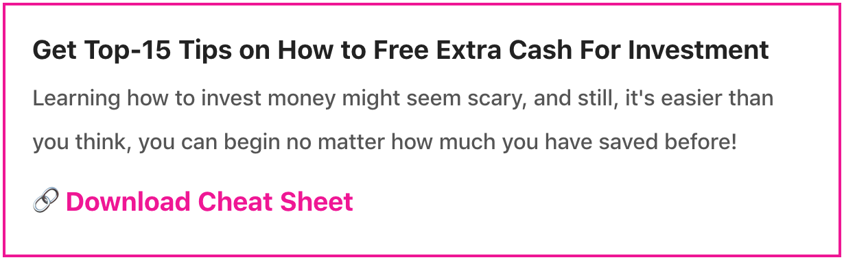 Top-15 Tips on How to Free Extra Cash For Investment