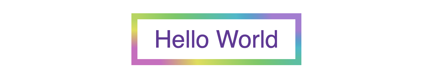 "preview of an element that has a pastel rainbow gradient applied with the text ""Hello World"""