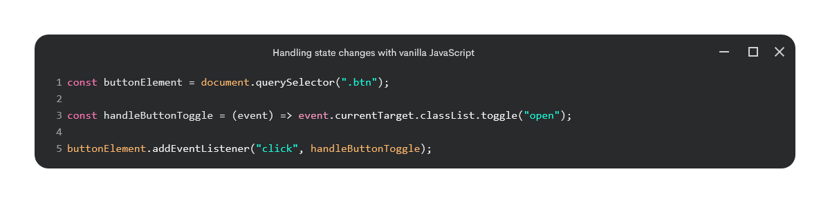 Example of toggling state with vanilla JavaScript